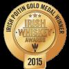 Irish Whiskey Awards 2015 Gold Medal for Ban Poitin