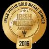 Irish Whiskey Awards Poitin Gold Medal 2016